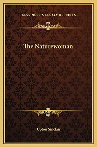 The Naturewoman (1169226752) by Upton Sinclair