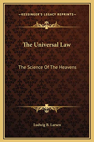 9781169226869: The Universal Law: The Science Of The Heavens