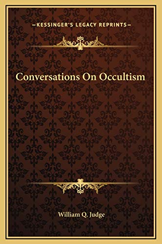 9781169226920: Conversations On Occultism