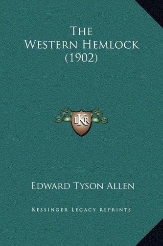 9781169229853: The Western Hemlock (1902)