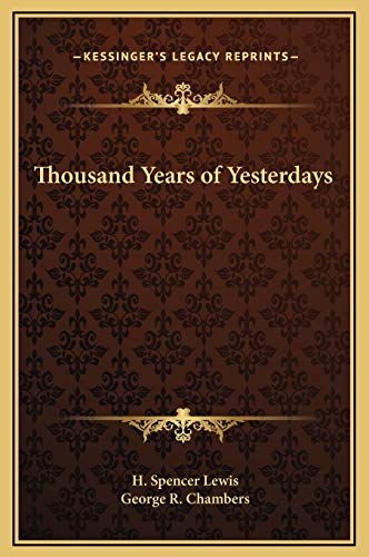 9781169230316: Thousand Years of Yesterdays
