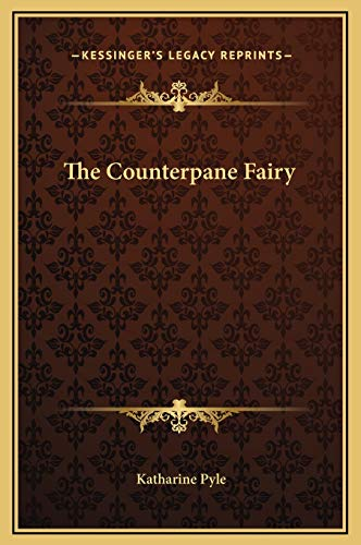 9781169230538: The Counterpane Fairy