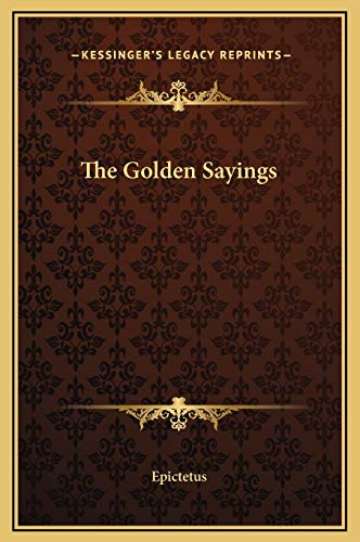 9781169230552: The Golden Sayings