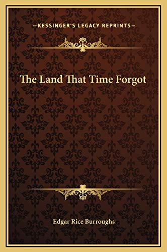 9781169230569: The Land That Time Forgot