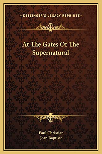 9781169230675: At The Gates Of The Supernatural