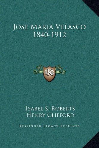 9781169230873: Jose Maria Velasco 1840-1912