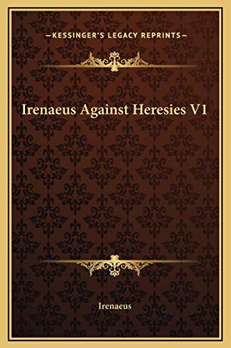 9781169231252: Irenaeus Against Heresies V1