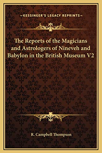 9781169232679: The Reports of the Magicians and Astrologers of Nineveh and Babylon in the British Museum V2