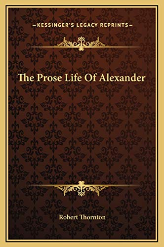 9781169234055: The Prose Life of Alexander