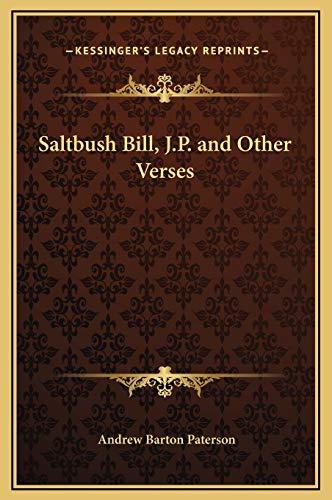 9781169234727: Saltbush Bill, J.P. and Other Verses