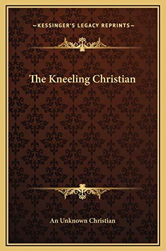 9781169236387: The Kneeling Christian