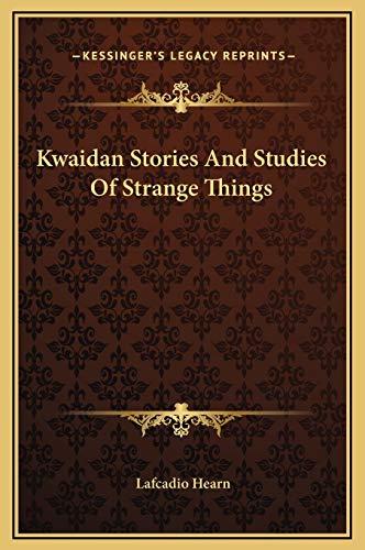 9781169237018: Kwaidan Stories And Studies Of Strange Things