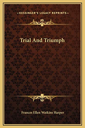 9781169237155: Trial And Triumph