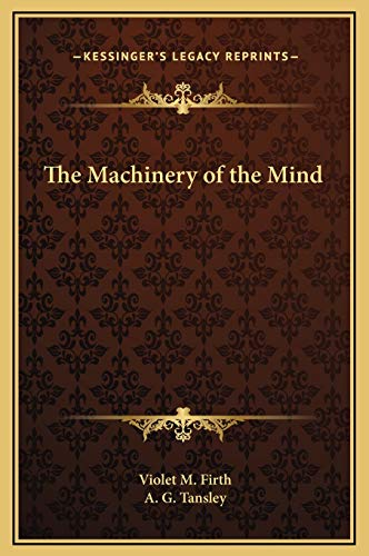 9781169237353: The Machinery of the Mind