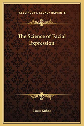 9781169238473: The Science of Facial Expression