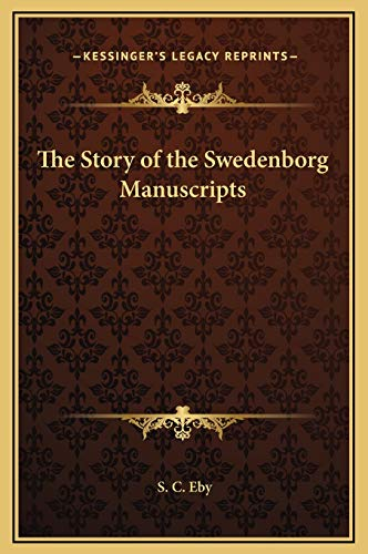 9781169238497: The Story of the Swedenborg Manuscripts