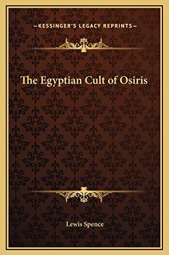 9781169240100: The Egyptian Cult of Osiris