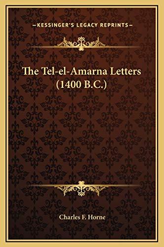 9781169242395: The Tel-el-Amarna Letters (1400 B.C.)