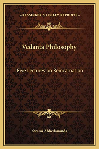 9781169243071: Vedanta Philosophy: Five Lectures on Reincarnation