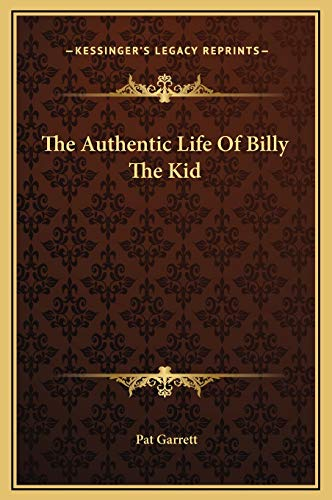 9781169243286: The Authentic Life Of Billy The Kid