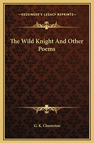 9781169243385: The Wild Knight And Other Poems