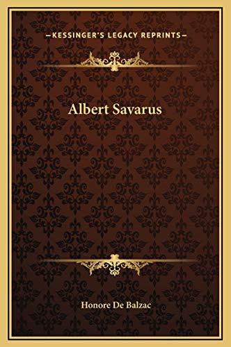 9781169243873: Albert Savarus