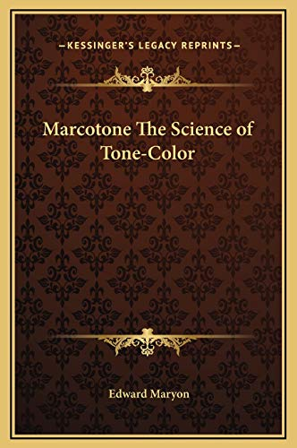 9781169244092: Marcotone The Science of Tone-Color