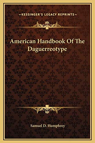 9781169244191: American Handbook Of The Daguerreotype