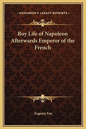 9781169244344: Boy Life of Napoleon Afterwards Emperor of the French