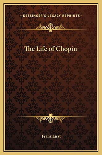 9781169245068: The Life of Chopin