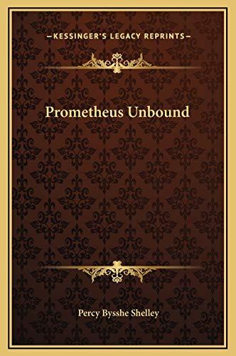 9781169245150: Prometheus Unbound
