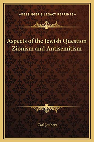 9781169245426: Aspects of the Jewish Question Zionism and Antisemitism