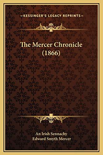 9781169245907: The Mercer Chronicle (1866)
