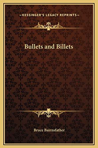 9781169246218: Bullets and Billets