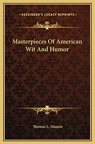 9781169246256: Masterpieces Of American Wit And Humor