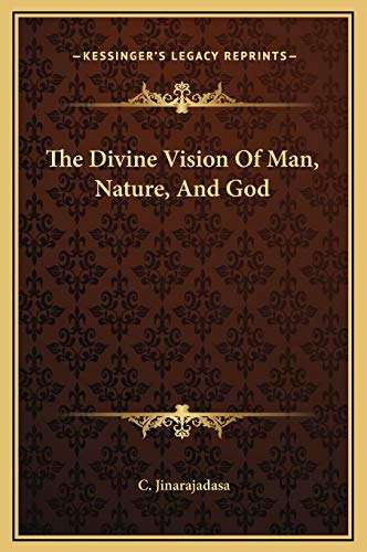 9781169246836: The Divine Vision Of Man, Nature, And God