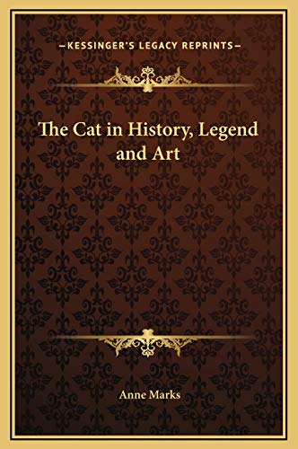 9781169246867: The Cat in History, Legend and Art