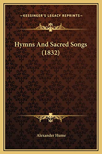 9781169246997: Hymns And Sacred Songs (1832)