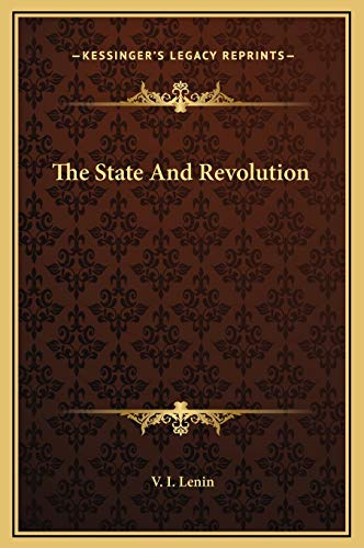 9781169247444: The State And Revolution