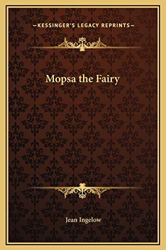 9781169249905: Mopsa the Fairy