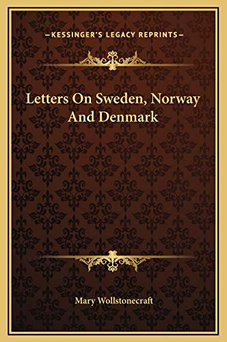 9781169250284: Letters On Sweden, Norway And Denmark