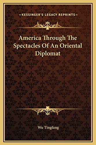 9781169251236: America Through the Spectacles of an Oriental Diplomat