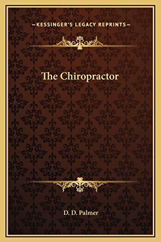 9781169252431: The Chiropractor