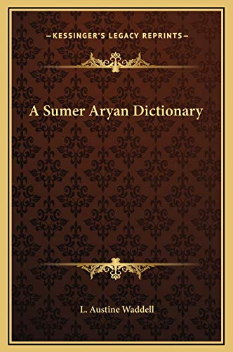 9781169252479: A Sumer Aryan Dictionary