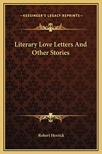 9781169253070: Literary Love Letters And Other Stories