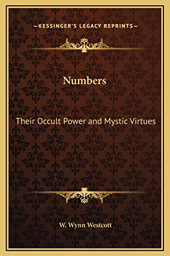 9781169254282: Numbers: Their Occult Power and Mystic Virtues