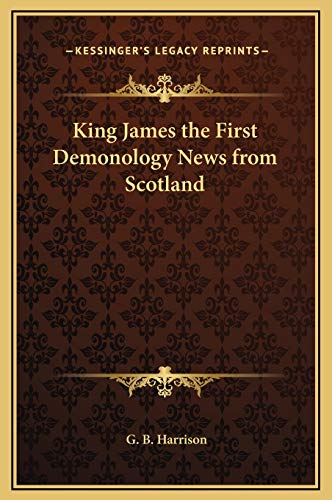 9781169254428: King James the First Demonology News from Scotland