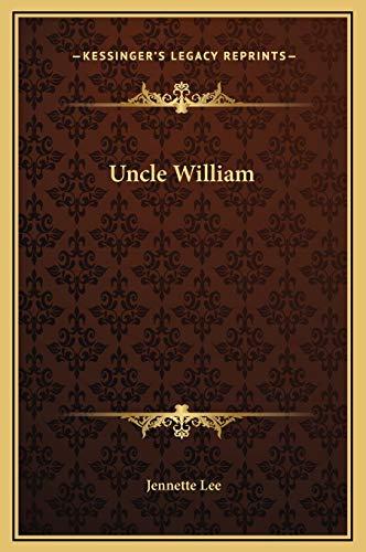 9781169254701: Uncle William