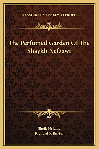 9781169254794: The Perfumed Garden Of The Shaykh Nefzawi
