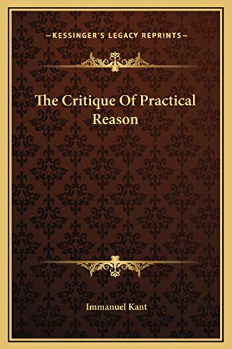9781169255739: The Critique of Practical Reason